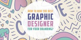 Hire Brand Designers How To Hire The Best Graphic Designer For Your Branding