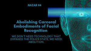 GUEST) Abolishing Carceral Embodiments of Facial Recognition