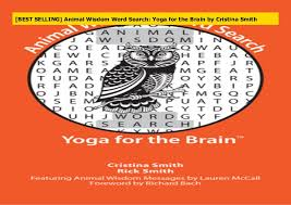 BEST SELLING] Animal Wisdom Word Search: Yoga for the Brain by Cris…
