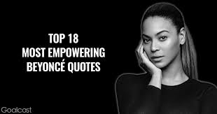 Beyonce Quotes About Beauty Best of Top 24 Most Empowering Beyoncé Quotes Goalcast