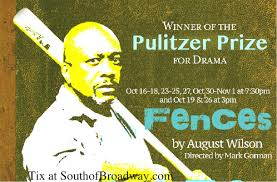 fences wilson south of broadway charleston south of  pulitzer tony award winning fences to open