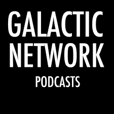 Galactic Network All Podcasts Feed by Galactic Netcasts on Apple