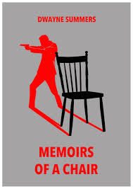 Memoirs of a Chair, book by Dwayne Summers