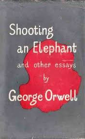 best george orwell images george orwell authors   shooting an elephant cover of first anthology publication author george orwell country uk genre s essay published in new writing publication