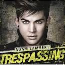 Trespassing [Deluxe Edition] [3 Bonus Tracks]