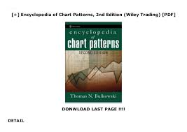 Encyclopedia Of Chart Patterns 2nd Edition Pdf Encyclopedia Of Chart Patterns 2nd Edition Wiley Trading