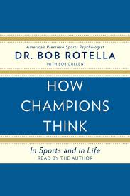 How Champions Think by Bob Rotella - Listen Online