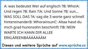A Was Heißt Wer Auf Englischb Whoa Und Regenb Raina
