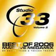 Studio 33, Vol. 2: Best of 2006 Massive Megamix