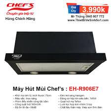 Máy Hút Mùi Chefs EH-R906E7T | Tổng Kho Bếp Nhập Khẩu Chính Hãng
