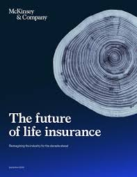 Is closely associated with all the segments of the insurance industry which includes insurance regulatory authority. The Future Of Life Insurance Mckinsey