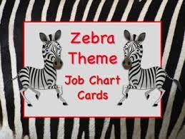 Zebra Safari Theme Job Chart Cards Signs Great For Classroom Management