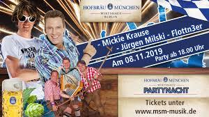 Pop star mickie krause was born michael engels in wettringen, germany, in 1974. Party Night Berlin With Mickie Krause Axel Fischer And Flottn3er Hofbrau Wirtshaus