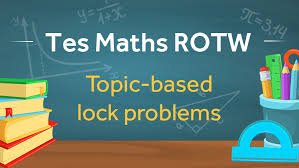 lock problems tes maths resource of the week