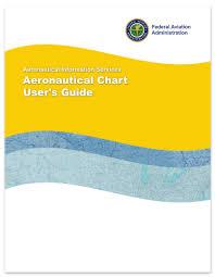 Faa Chart User Guide Faa Aeronautical Chart Users Guide Current Edition Faa