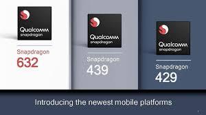 Snapdragon 632, 439 & 429 của Qualcomm chính thức trình làng