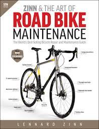 Zinn The Art Of Road Bike Maintenance 5th Ed