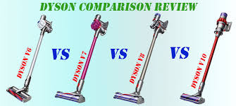 Dyson V6 V7 V8 Comparison Chart Review 4 Dyson Cordless Vacuum Cleaners V6 V7 V8 And V10