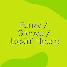 Jackin House Charts Top 100 Junodownload Funky Groove Jackin House Indie