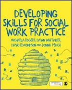 Developing Skills For Social Work Practice Sage Publications Ltd
