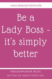 10 Inspirierende Lady Boss Quotes Zitate Sprüche Für Frauen Mit