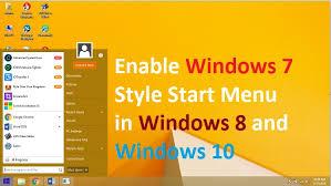 Get Windows 7 Classic Style Start Menu In Windows 8 And Windows 10