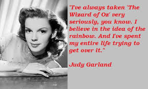 Famous quotes about 'Judy Garland' - QuotationOf . COM via Relatably.com