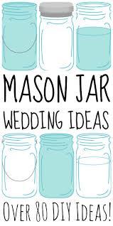 Mason Jar Decorations For A Wedding Over 100 Mason Jar Wedding Ideas The Country Chic Cottage 50