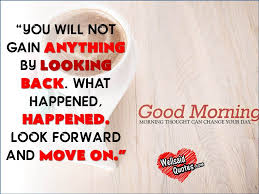 Good Morning Moving On Quotes Best Of 24 BEST INSPIRATIONAL GOOD MORNING QUOTES WITH IMAGES OddMeNot