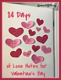 Wishing happy valentines day to you! 14 Days Of Love Notes For Valentine S Day Thoughtful Gifts Sunburst Giftsthoughtful Gifts Sunburst Gifts