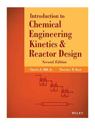 Reactor Design For Chemical Engineers Pdf 2014 Introduction To Chemical Engineering Kinetics And