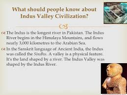 indus valley civilization 3 what should people know about indus valley civilization