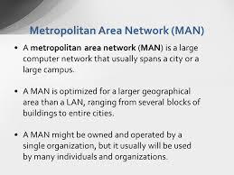 What Is A Metropolitan Advantages And Disadvantages Metropolitan Area Network Man