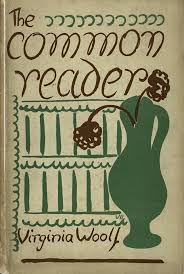 a first edition of the common reader a collection of essays by  a first edition of the common reader a collection of essays by virginia woolf