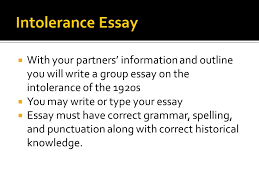 ms krall the s ppt  intolerance essay your partners information and outline you will write a group essay on