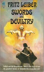 swords and deviltry by fritz leiber was first published in 1970 the first book in