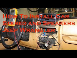how to install aftermarket car stereo and speakers jeep wrangler Jeep Wrangler Speaker Harness how to install aftermarket car stereo and speakers jeep wrangler speaker harness for 2006 jeep wrangler
