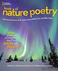 national geographic kids book of nature poetry more than 200 poems with photographs that float zoom and bloom
