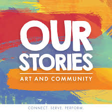 Our Stories: Art and Community