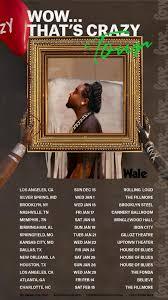 Wale Announces Wow Thats Crazy 2020 Tour The Hype Magazine