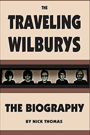 the traveling wilburys the biography
