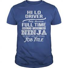 Awesome Tee For Hi Lo Driver Buy Personalised T Shirt