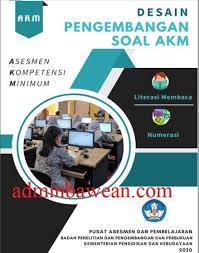 • 21 feb jum'at batas pemasukan data infrastruktur & peserta. Desain Pengembangan Soal Akm Asesmen Kompetensi Minimum Admin Bawean