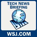 Wall Street Journal Tech News Briefing