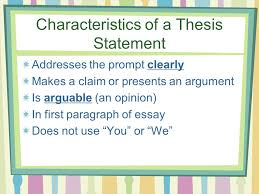 writing thesis statements ppt video online  characteristics of a thesis statement