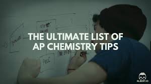 the ultimate list of ap chemistry tips io