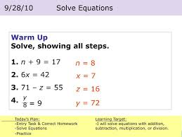 warm up solve showing all steps 1 n 9 17 2 6 x 42 3 71 z 55 4 powerpoint ppt presentation