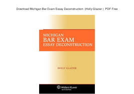 michigan bar exam essay deconstruction holly glazier pd