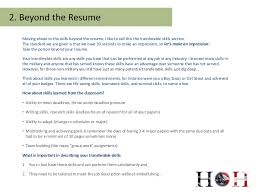 4. Moving ahead to the skills beyond the resume.