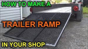 Trailer Ramp Design How To Build A Diy Trailer Ramp For Under 50 Bucks
